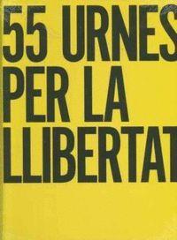 55 URNES PER LA LLIBERTAT , EL LLIBRE GROC (FRANCÈS)