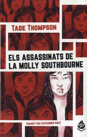 ASSASSINATS DE LA MOLLY SOUTHBOURNE, ELS