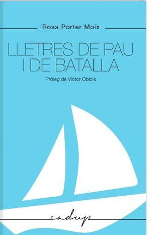 LLETRES DE PAU I DE BATALLA
