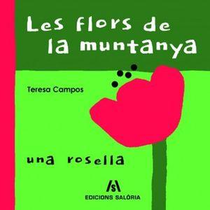 FLORS DE MUNTANYA, LES
