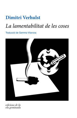 LA LAMENTABILITAT DE LES COSES