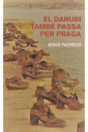 EL DANUBI TAMBÉ PASSA PER PRAGA