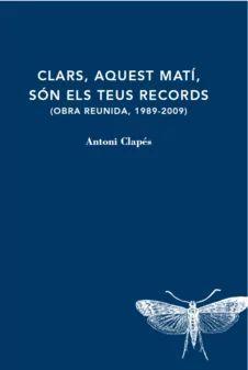 CLARS, AQUEST MATÍ, SÓN ELS TEUS RECORDS