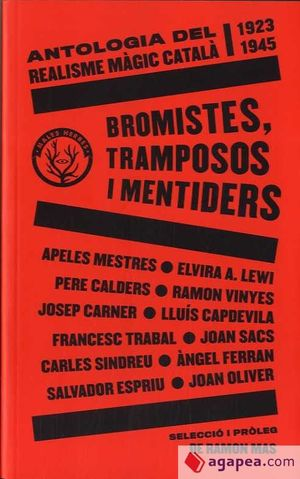 BROMISTES TRAMPOSOS I MENTIDERS
