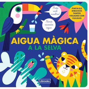 AIGUA MAGICA A LA SELVA - CAT