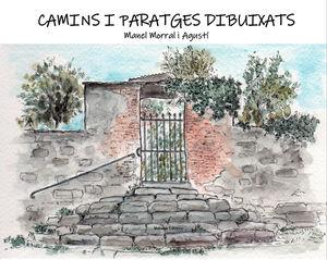 CAMINS I PARATGE DIBUIXATS