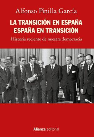 LA TRANSICIÓN EN ESPAÑA. ESPAÑA EN TRANSICIÓN