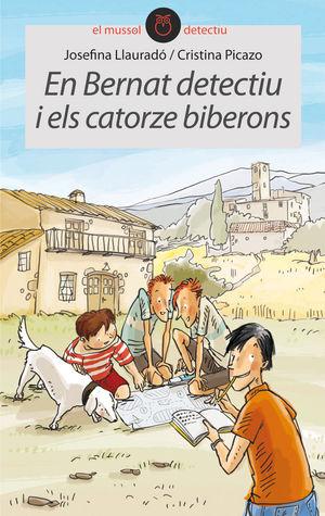 EN BERNAT DETECTIU I ELS CATORZE BIBERONS