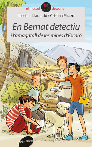 EN BERNAT DETECTIU I L'AMAGATALL DE LES MINES D'ESCARÓ