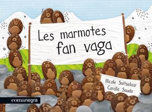 LES MARMOTES FAN VAGA