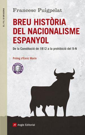 BREU HISTÒRIA DEL NACIONALISME ESPANYOL