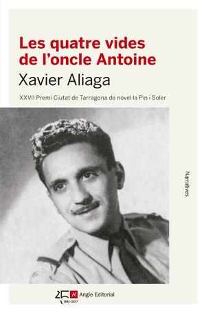 LES QUATRE VIDES DE L'ONCLE ANTOINE