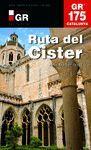 GR 175 CATALUNYA. RUTA DEL CISTER
