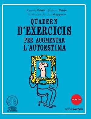 QÜADERN D'EXERCICIS PER AUGMENTAR L'AUTOESTIMA