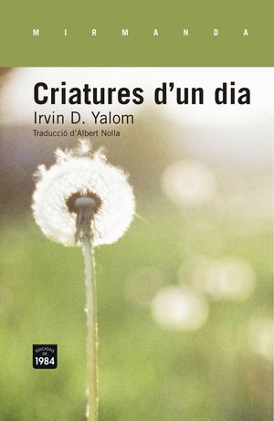 CRIATURES D'UN DIA