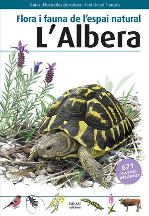 FLORA I FAUNA DE L'ESPAI NATURAL L'ALBERA