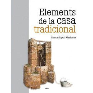 ELEMENTS DE LA CASA TRADICIONAL
