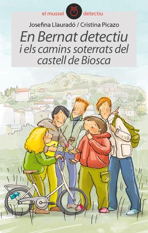 EN BERNAT DETECTIU I ELS CAMINS SOTERRATS DEL CASTELL DE BIOSCA
