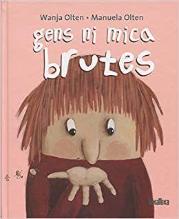 GENS NI MICA BRUTES 2A EDICIÓ