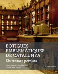 BOTIGUES EMBLEMÀTIQUES DE CATALUNYA. ELS TRESORS P