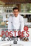 CUINEM A CASA LES POSTRES DE JORDI ROCA - RUSTEGA