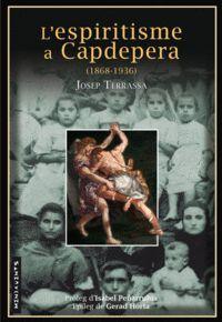 L?ESPIRITISME A CAPDEPERA (1868-1936)