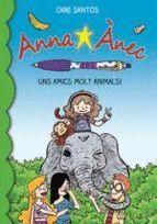 UNS AMICS MOLT ANIMALS!