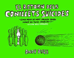 EL RETORN DELS CONILLETS SUICIDES