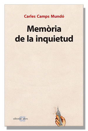 MEMÒRIA DE LA INQUIETUD