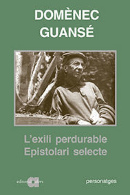 L'EXILI PERDURABLE. EPISTOLARI SELECTE