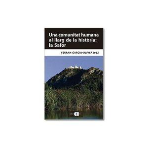 UNA COMUNITAT HUMANA AL LLARG DE LA HISTÒRIA: LA SAFOR