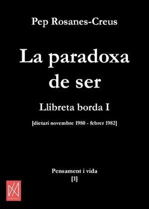 LA PARADOXA DE SER