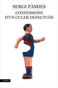 CONFESSIONS D'UN CULER DEFECTUÓS