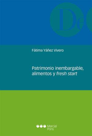 PATRIMONIO INEMBARGABLE, ALIMENTOS Y FRESH START