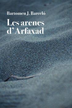 ARENES D'ARFAXAD, LES