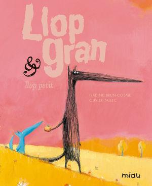 LLOP GRAN & LLOP PETIT