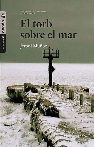 EL TORB SOBRE EL MAR