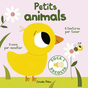 PETITS ANIMALS. TOCA I ESCOLTA