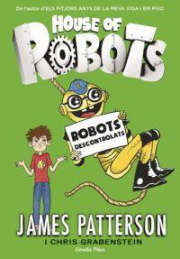 HOUSE OF ROBOTS 2 ROBOTS DESCONTROLATS