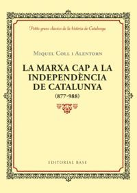 LA MARXA CAP A LA INDEPENDENCIA DE CATALUNYA