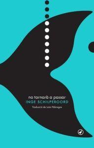 NO TORNARÀ A PASSAR