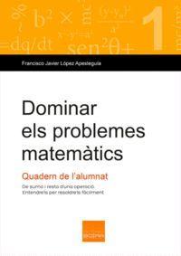DOMINAR ELS PROBLEMES MATEMÀTICS (1)