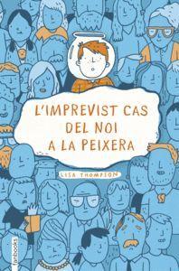 L'IMPREVIST CAS DEL NOI A LA PEIXERA