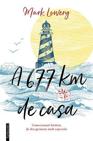 A 677 KM DE CASA