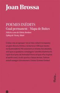 POEMES INÈDITS: GUAL PERMANENT /  MAPA DE LLUITES
