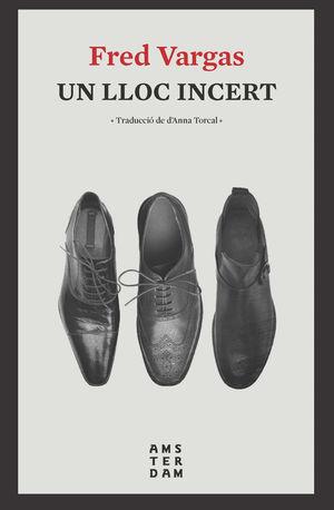 LLOC INCERT, UN NE
