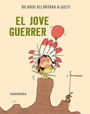 EL JOVE GUERRER