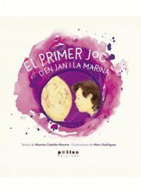 EL PRIMER JOC D'EN JAN I LA MARINA
