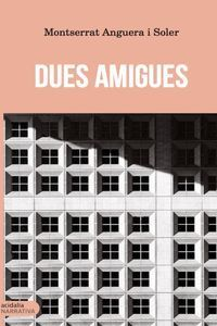 DUES AMIGUES