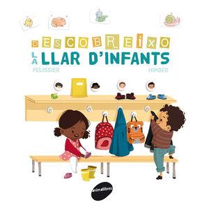 DESCOBREIXO LA LLAR D'INFANTS
